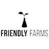 FRIENDLY FARMS